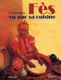 FES VU PAR SA CUISINE - BROCHE COUSU / 51 ILLUSTRATIONS