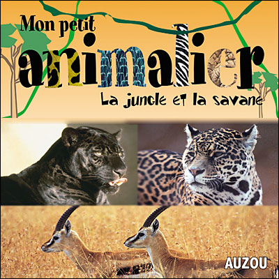 ANIMALIER SAVANE ET JUNGLE