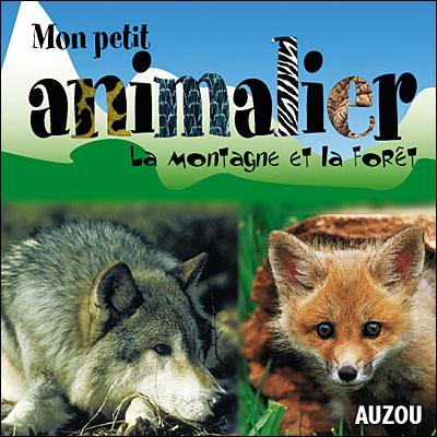 ANIMALIER MONTAGNES ET BOIS