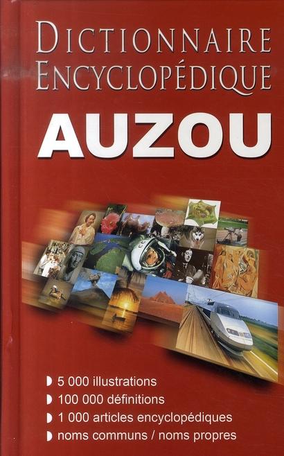 DICTIONNAIRE ENCYCLOPEDIQUE AUZOU (NOUVELLE EDITION)