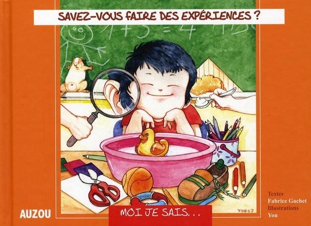 SAVEZ-VOUS FAIRE DES EXPERIENCES ?