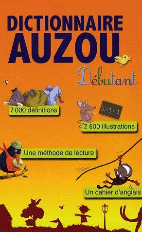 DICTIONNAIRE AUZOU DEBUTANT