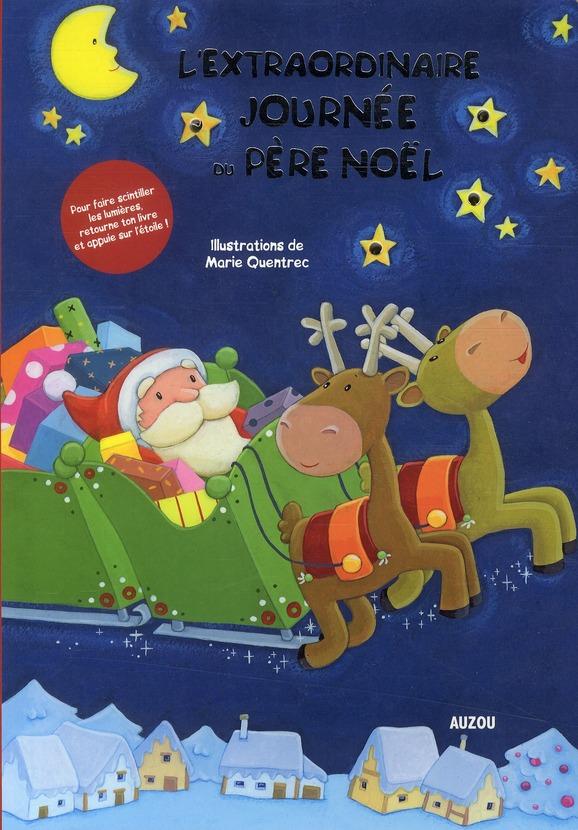 L'EXTRAORDINAIRE JOURNEE DU PERE NOEL