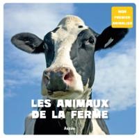 LES ANIMAUX DE LA FERME (COLL. MON PREMIER ANIMALIER)