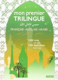 MON PREMIER TRILINGUE FRANCAIS ANGLAIS ARABE