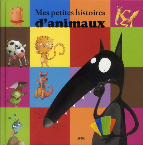 MES PETITES HISTOIRES D ANIMAUX