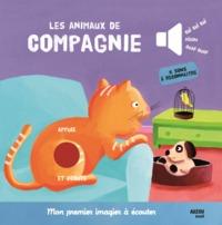 LES ANIMAUX DE COMPAGNIE NOUVELLE EDITION (COLL. MON PREMIER IMAGIER A ECOUTER)