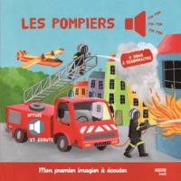 LES POMPIERS (COLL. MON PREMIER IMAGIER A ECOUTER)