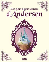 LES PLUS BEAUX CONTES D'ANDERSEN (NOUVELLE EDITION)