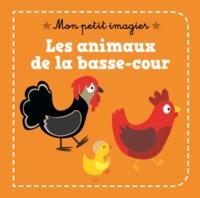 LES ANIMAUX DE LA BASSE-COUR