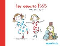 LES SOEURS TSSS (COLL. BIDULE)