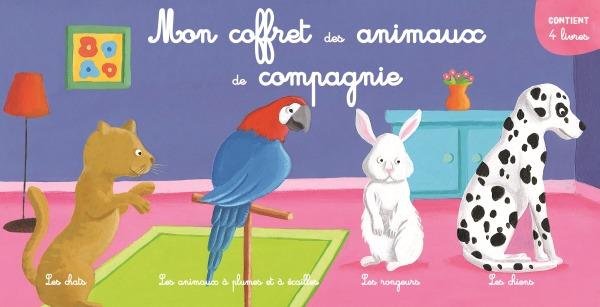 MON COFFRET DES ANIMAUX DE COMPAGNIE (4 TITRES)