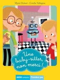TOME 1 - UNE BABY-SITTER, NON MERCI ! (COLL. PREMIER PAS)