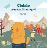 CEDRIC VEUT ETRE FILS UNIQUE ! (COLL. MES PTITS ALBUMS)