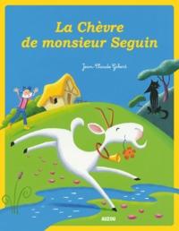 LA CHEVRE DE MONSIEUR SEGUIN  (NOUVELLE EDITION)