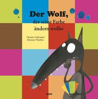 DER WOLF, DER SEINE FARBE NICHT ANDERN WOLLTE