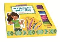 MES BRACELETS BRESILIENS AVEC PAOLA LA BRESILIENNE - LES P'TITES CREATRICES (COL
