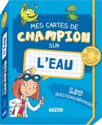 MES CARTES DE CHAMPION SUR L'EAU