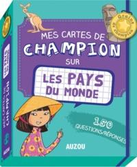 MES CARTES DE CHAMPION SUR LES PAYS DU MONDE