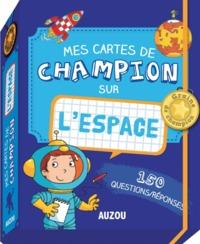 MES CARTES DE CHAMPION SUR L'ESPACE