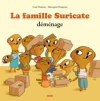 LA FAMILLE SURICATE DEMENAGE (COLL. MES PTITSALBUMS)