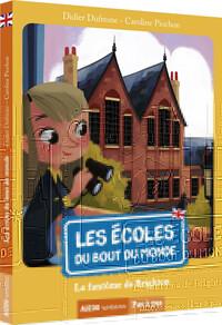 LES ECOLES DU BOUT DU MONDE - TOME 3 -  LE FANTOME DE BRIGHTON (COLL. PAS A PAS)