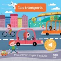 LES TRANSPORTS - NOUVELLE EDITION (COLL. MON PREMIER IMAGIER A ECOUTER)