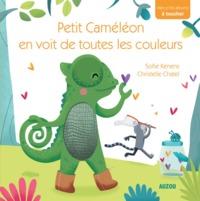 PETIT CAMELEON EN VOIT DE TOUTES LES COULEURS(MES P'TITS ALBUMS A TOUCHER)