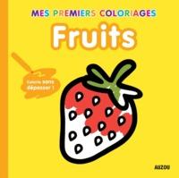 MES PREMIERS COLORIAGES - FRUITS
