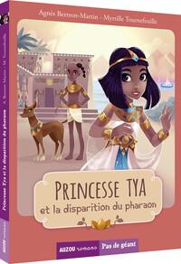 TOME 2 - PRINCESSE TYA ET LA DISPARITION DU PHARAON (COLL. PAS DE GEANT)