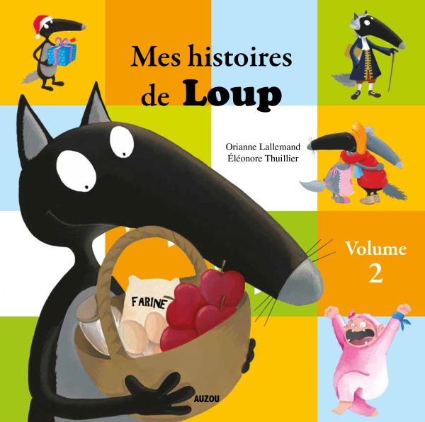 MES HISTOIRES DE LOUP - VOLUME 2 (HISTOIRES 7A 12)