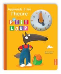 APPRENDS A LIRE L'HEURE AVEC P'TIT LOUP (NOUVELLE EDITION)