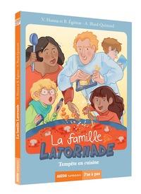 LA FAMILLE LATORNADE - TOME 1 TEMPETE EN CUISINE (COLL. PAS A PAS)