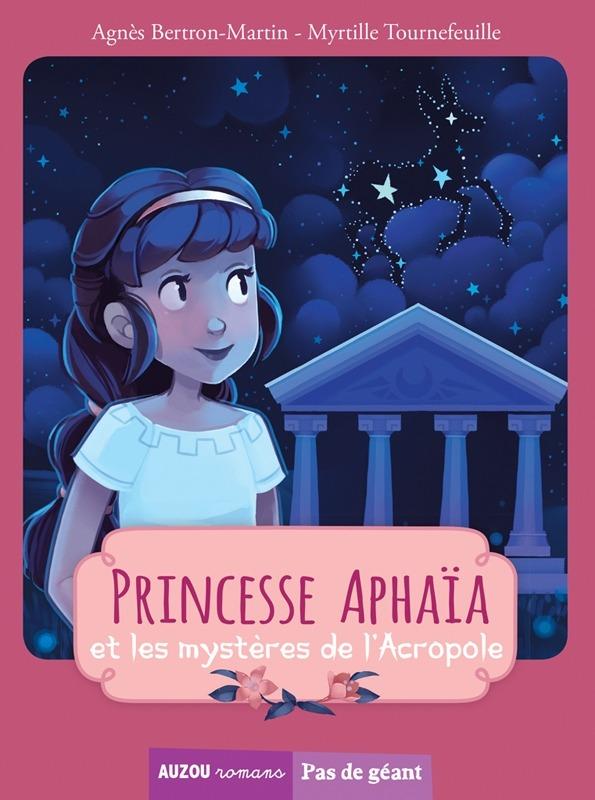 TOME 3 - PRINCESSE APHAIA ET LES MYSTERES DE L'ACROPOLE (COLL. PAS DE GEANT)