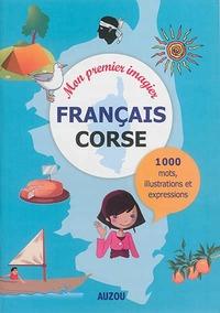 MON PREMIER IMAGIER FRANCAIS CORSE (HAUTE CORSE, CORSE DU SUD)