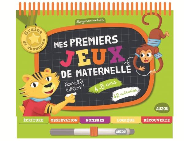 MES PREMIERS JEUX DE MATERNELLE : 4-5 ANS - ED. 2016 (COLL. GRAINE DE CHAMPION)