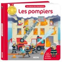 LES POMPIERS (COLL. MES DOCUS DE CHAMPION)