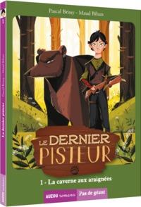 LE DERNIER PISTEUR TOME 1 - LA CAVERNE AUX ARAIGNEES (COLL. PAS DE GEANT)