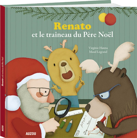 RENATO ET LE TRAINEAU DU PERE NOEL (COLL. MES GRANDS ALBUMS)