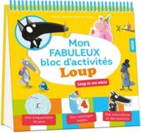 MON FABULEUX BLOC D'ACTIVITES LOUP