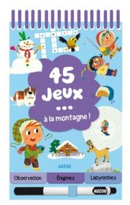 45 JEUX A LA MONTAGNE !