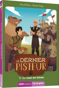 LE DERNIER PISTEUR  TOME 3 LE CHANT DES HYENES (COLL. PAS DE GEANT)