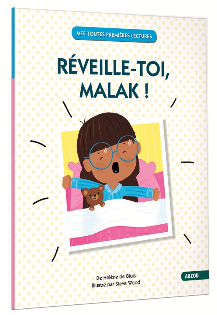 REVEILLE-TOI, MALAK ! (COLL. MES TOUTES PREMIERES LECTURES)