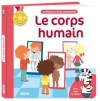 LE CORPS HUMAIN - NOUVELLE EDITION (COLL. MES DOCS DE CHAMPION)