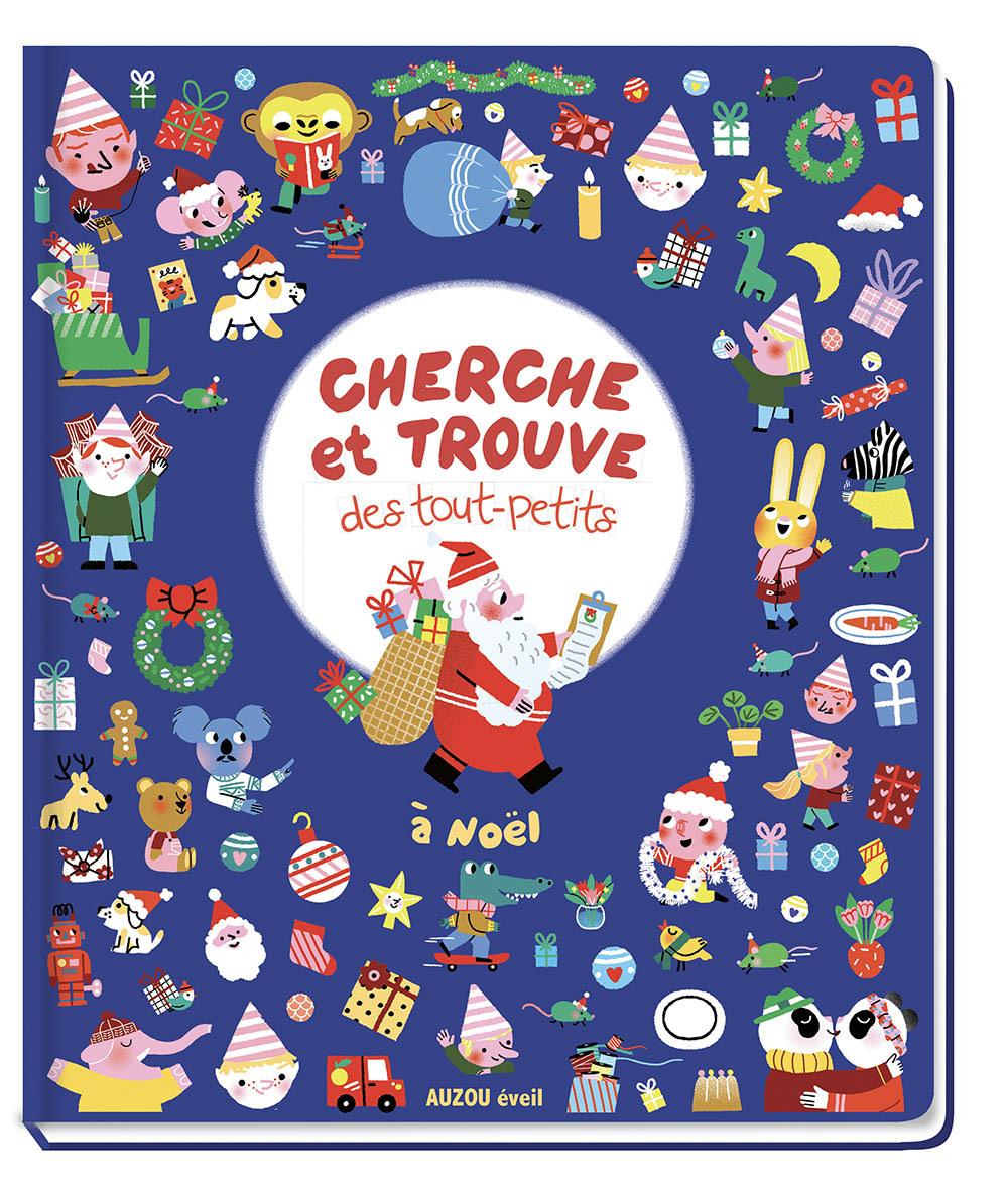 CHERCHE ET TROUVE DES TOUT-PETITS - A NOEL !