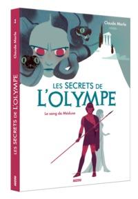 LES SECRETS DE L'OLYMPE - TOME 1 - LE SANG DE MEDUSE