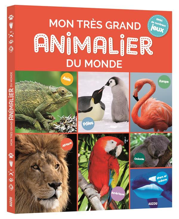 MON TRES GRAND ANIMALIER DU MONDE (NOUVELLE EDITION)