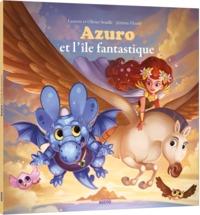 AZURO ET L'ILE FANTASTIQUE (MES P'TITS ALBUMS)