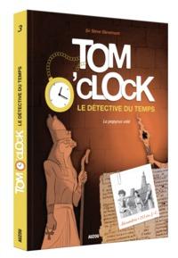 TOM O'CLOCK, LE DETECTIVE DU TEMPS - TOME 3 - LE PAPYRUS VOLE