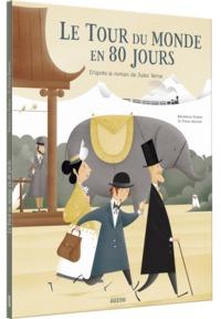 LE TOUR DU MONDE EN 80 JOURS - D'APRES LE ROMAN DE JULES VERNE